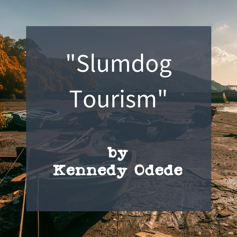 Linked button to Kennedy Odede's article Slumdog Tourism
