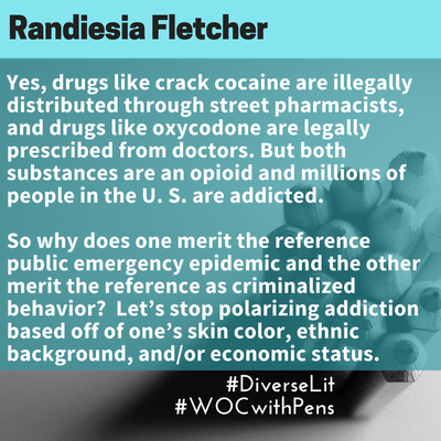 quote from Randiesia Fletcher about addictions being polarized by skin color.