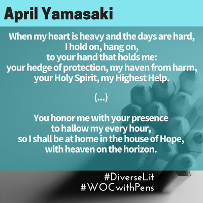 Quote from April Yamasaki of her Psalm 23 rewrite with the letter H.