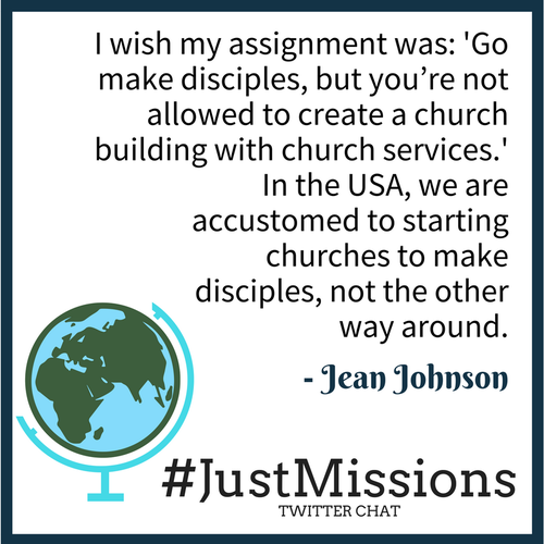 Quote from Jean Johnson on not making church buildings but making disciples in missions