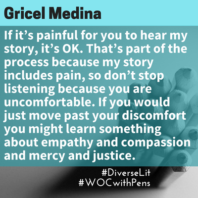 Quote from Gricel about not stopping to listen to someone's story because the pain of the story makes you feel uncomfortable.